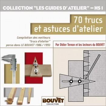 """Editions """"Le Bouvet"""" : 70 trucs et astuces d'atelier"""