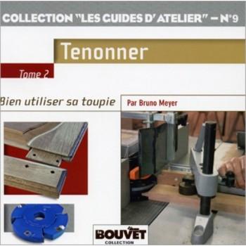 """Editions \""""Le Bouvet\"""" spécial sur le \""""Tenonnage\"""""""
